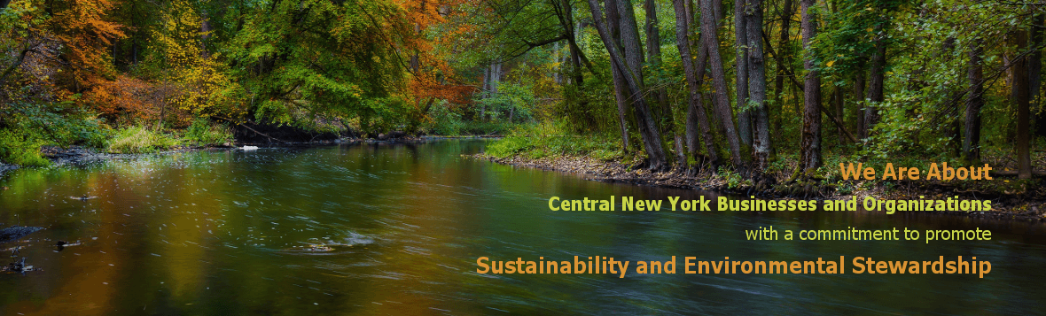 Central New York Businesses and Organizations with a commitment to Sustainability and Environmental Stewardship